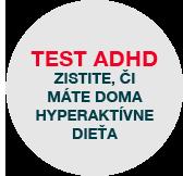 TEST ADHD, Zistite, či máte doma hyperaktívne dieťa